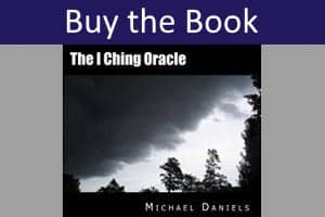 I Ching Oracle by Michael Daniels
