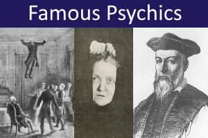 Famous Psychics and Mediums
